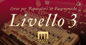 Corso per Riparatori di Fisarmoniche - Livello3